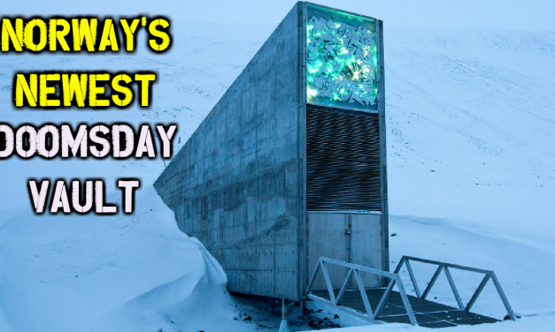 Why Is Norway Building Their Second Doomsday Vault?