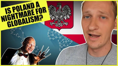 Is Poland The Worst Nightmare For The Globalists?