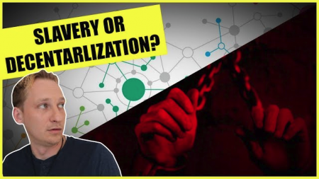 Why We Are On The Verge Of Total Decentralization Or Total Slavery