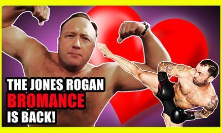 The Rogan Jones Bromance Is Back!