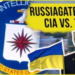 CIA vs Donald Trump: How the Ukraine Scandal is Russiagate 2.0